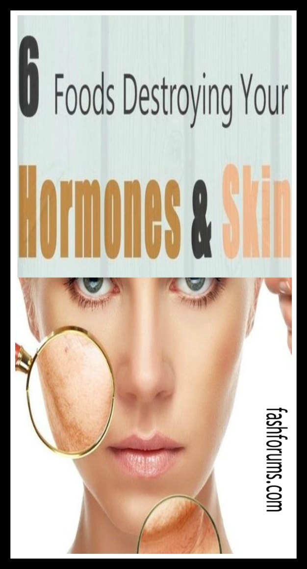6 Foods You Had No IDEA Were Destroying Your Hormones and Your Skin 34 6 Foods You Had No IDEA Were Destroying Your Hormones and Your Skin