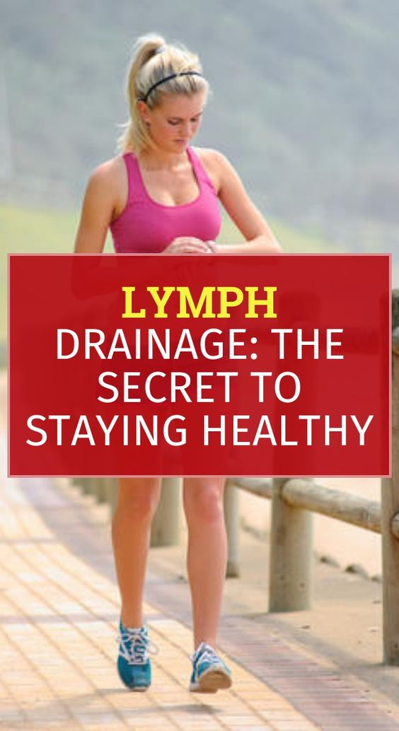 4 2 Lymph Drainage: The Secret To Staying Healthy