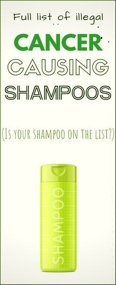 5 1 The COMPLETE List of Illegal CANCER CAUSING Shampoos! (Is Your Shampoo on the List?!)